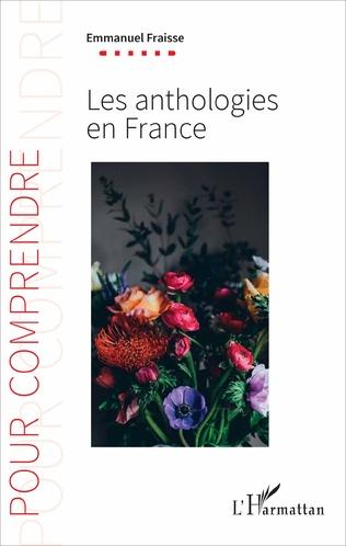 Couverture Les anthologies en France