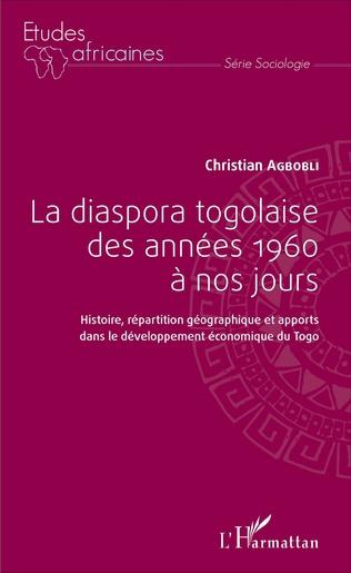 Couverture La diaspora togolaise des années 1960 à nos jours