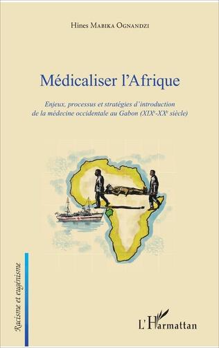 Couverture Médicaliser l'Afrique