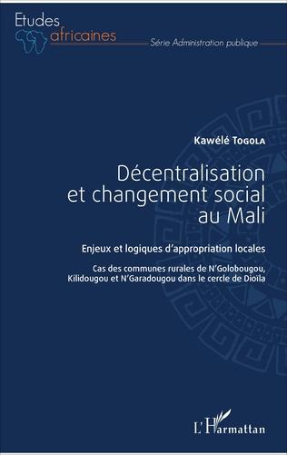 Couverture Décentralisation et changement social au Mali