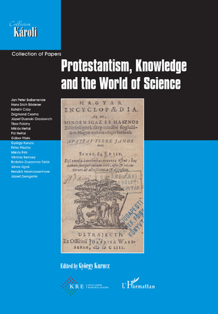 Couverture Protestantism, Knowledge and the World of Science