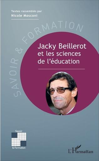 Couverture Jacky Beillerot et les sciences de l'éducation