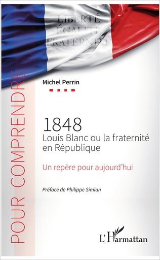 Couverture 1848 Louis Blanc ou la fraternité en République