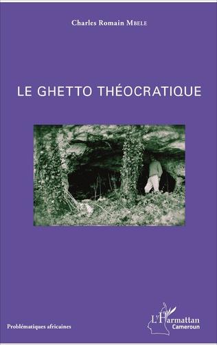 Couverture Le ghetto théocratique