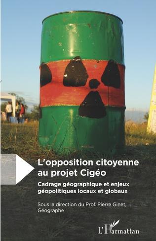 Couverture L'opposition citoyenne au projet Cigéo