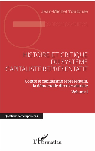 Couverture Histoire et critique du système capitaliste-représentatif