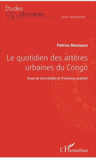 Couverture Le quotidien des artères urbaines du Congo