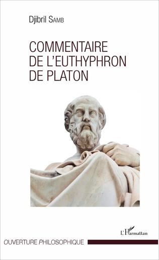 Couverture Commentaire de l'Euthyphron de Platon