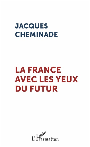 Couverture La France avec les yeux du futur