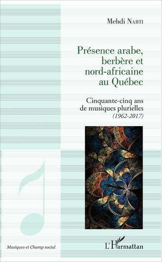 Couverture Présence arabe, berbère et nord-africaine au Québec