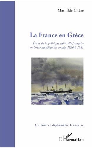 Couverture La France en Grèce