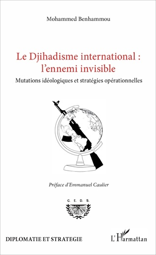 Couverture Le Djihadisme international : l'ennemi invisible