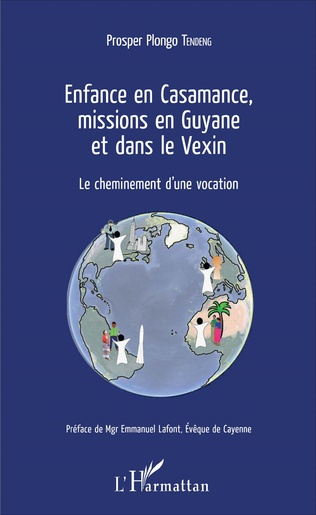Couverture Enfance en Casamance, missions en Guyane et dans le Vexin