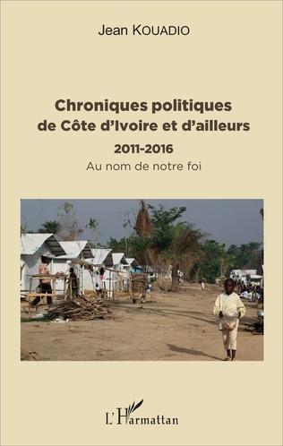 Couverture Chroniques politiques de Côte d'Ivoire et d'ailleurs
