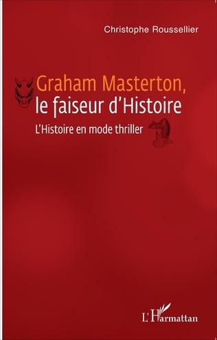 Couverture Graham Masterton, le faiseur d'Histoire
