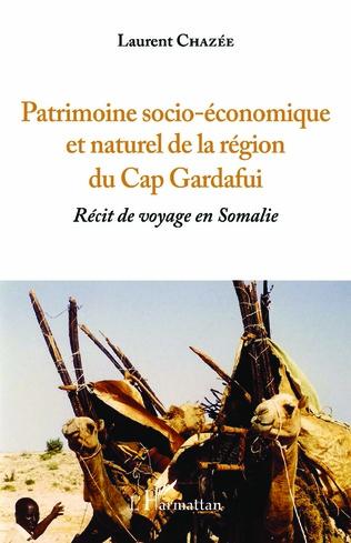 Couverture Patrimoine socio-économique et naturel de la région du Cap Gardafui