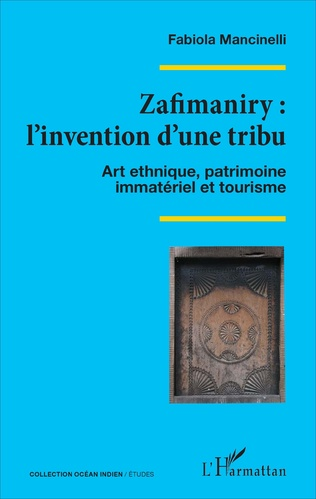 Couverture Zafimaniry : l'invention d'une tribu