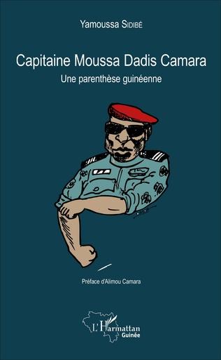 Couverture Capitaine moussa Dadis Camara