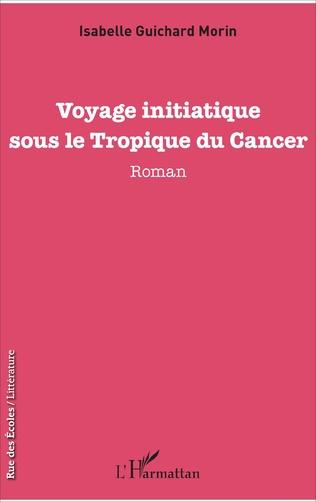 Couverture Voyage initiatique sous le Tropique du Cancer