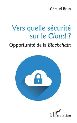 Couverture Vers quelle sécurité sur le Cloud ?