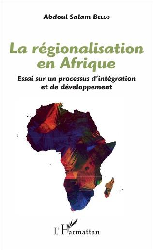 Couverture La régionalisation en Afrique