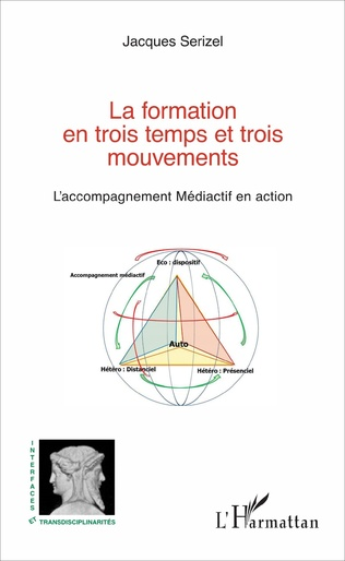 Couverture La formation en trois temps et trois mouvements