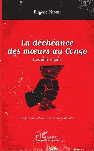 Couverture La déchéance des moeurs au Congo