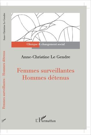 Couverture Femmes surveillantes - Hommes détenus