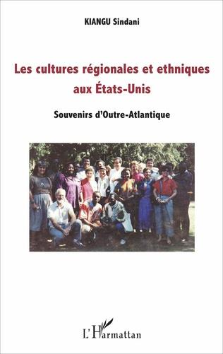 Couverture Les cultures régionales et ethniques aux Etats-Unis