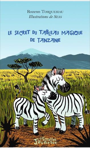 Couverture Le secret du tableau magique de Tanzanie