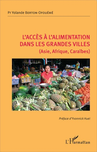 Couverture L'accès à l'alimentation dans les grandes villes (Asie, Afrique, Caraïbes)