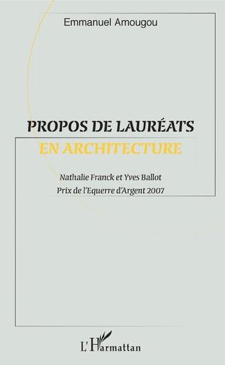 Couverture Propos de lauréats en architecture