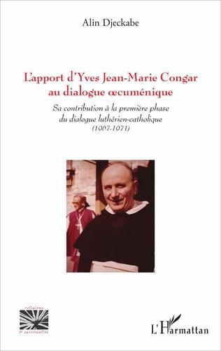 Couverture L'apport d'Yves Jean-Marie Congar au dialogue œcuménique