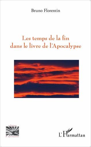 Couverture Les temps de la fin dans le livre de l'Apocalypse