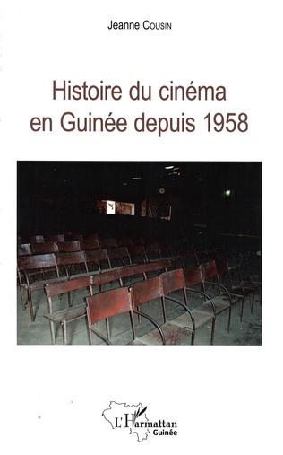Couverture Histoire du cinéma en Guinée depuis 1958
