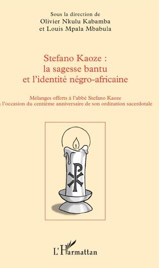 Couverture Stefano Kaoze : la sagesse bantu et l'identité négro-africaine