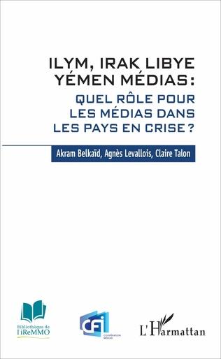 Couverture ILYM Irak Libye Yémen Médias