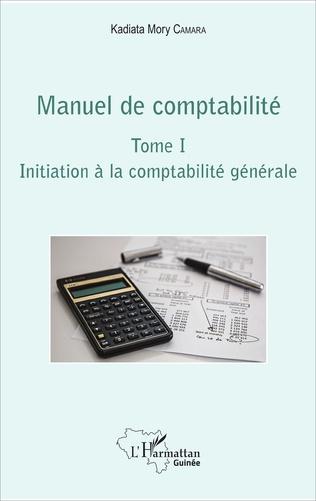 Couverture Manuel de comptabilité Tome I