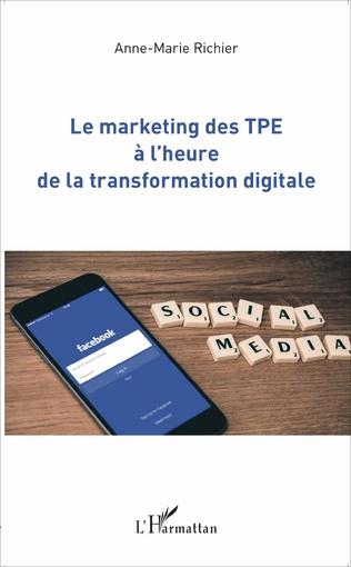 Couverture Le marketing des TPE à l'heure de la transformation digitale