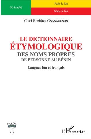Couverture Le dictionnaire étymologique des noms propres