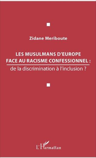 Couverture Les musulmans d'Europe face au racisme confessionnel :