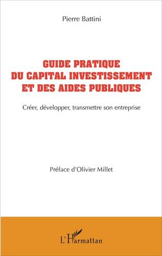 Couverture Guide pratique du capital investissement et des aides publiques