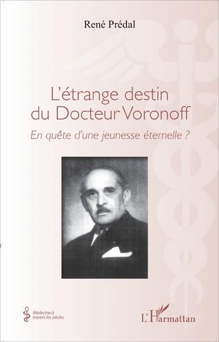 Couverture L'étrange destin du Docteur Voronoff