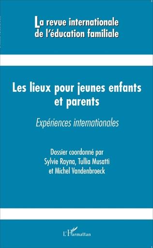 Couverture Les lieux pour jeunes enfants et parents