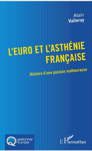 Couverture L'euro et l'asthénie française