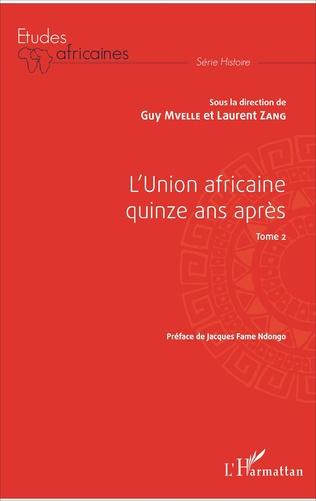 Couverture L'Union africaine quinze ans après Tome 2