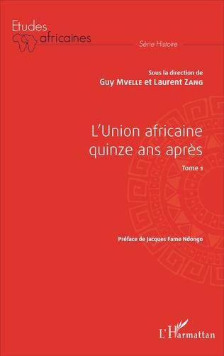 Couverture L'Union africaine quinze ans après Tome 1