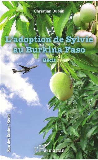 Couverture L'adoption de Sylvie au Burkina Faso