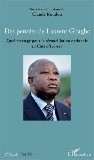 Couverture Des pensées de Laurent Gbagbo