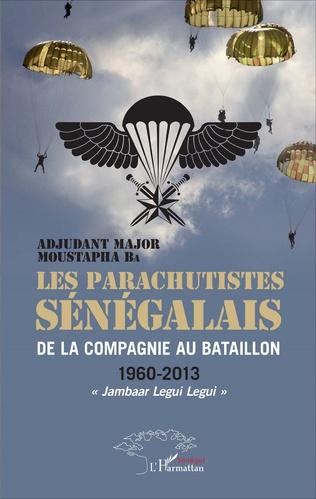 Couverture Les parachutistes sénégalais de la compagnie au bataillon
